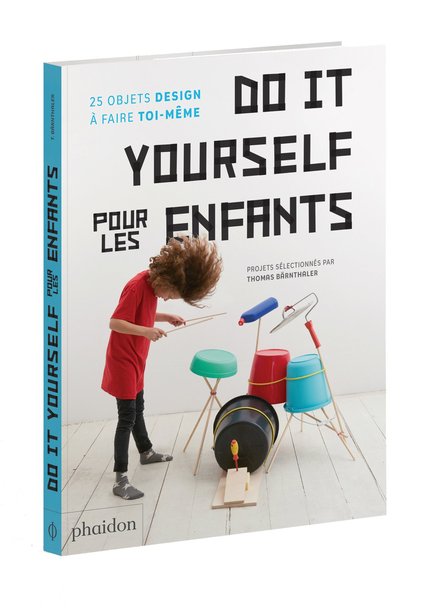 Livre do it yourself pour les enfants 25 objets design for Les enfants design