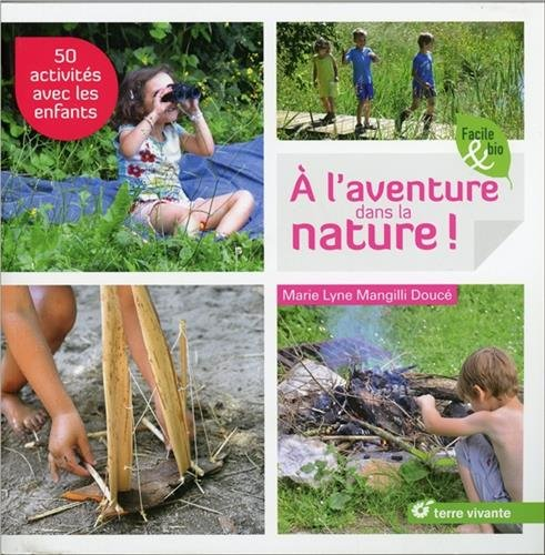 à l'aventure dans la nature