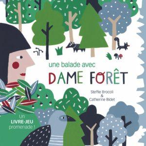 dame forêt
